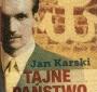 Drugie wydanie polskie Tajnego państwa w 100. rocznicę urodzin Jana Karskiego (2014, Znak Horyzont)