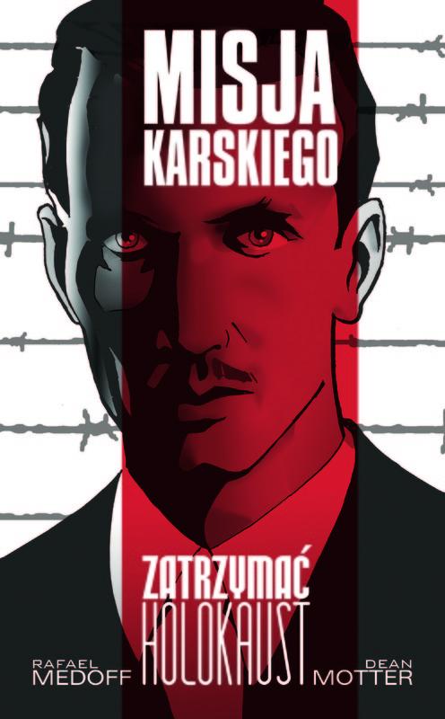 """Okładka komiksu """"Misja Karskiego: Zatrzymać Holokaust"""""""